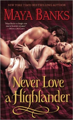 Never love a Highlander Book Cover