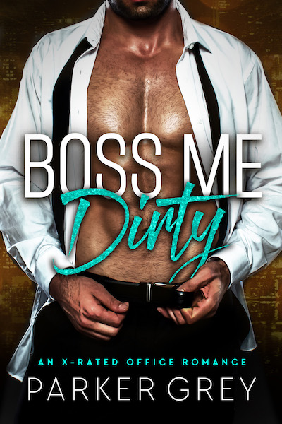 Boss me dirty Book Cover
