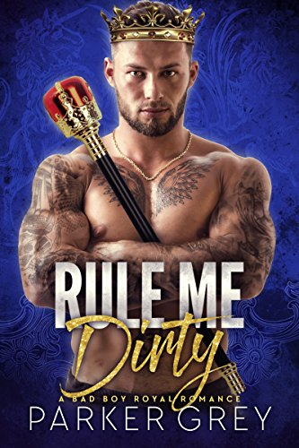Rule me dirty Book Cover