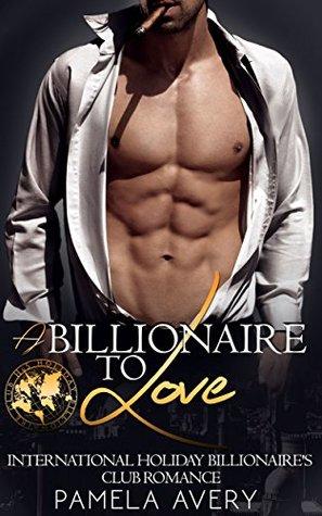 A billionaire to love Book Cover